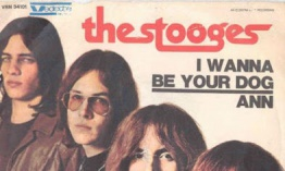 [Clásico Telúrico] The Stooges - I Wanna Be Your Dog (1969)